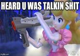 Heard You Were Talking Shit