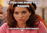 Stop Trying to Make Fetch Happen