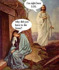 LOL Jesus