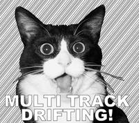MULTI-TRACK DRIFTING