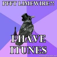 Rich-raven-pfft-limewire-i-have-itunes