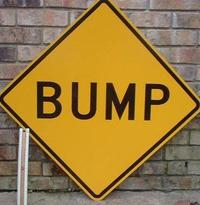 http://i2.kym-cdn.com/photos/images/masonry/000/059/549/bump_signs.jpg