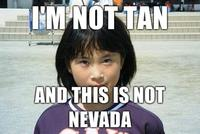 Im-not-tan-and-this-is-not-nevada