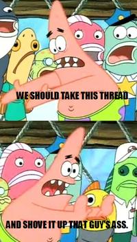 Push It Somewhere Else Patrick