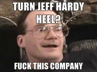 Turn-jeff-hardy-heel-fuck-this-company