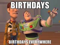 Birthdays-birthdays-everywhere.jpg