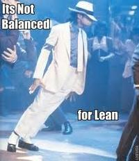 Not Balanced For Lean