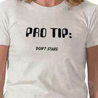 Pro_tip_dont_stare_tshirt-p235771107875804901qz00_400