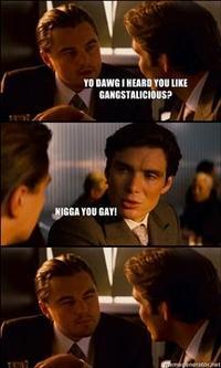 Nigga, You Gay