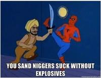 You-sand-niggers-suck-without-explosives