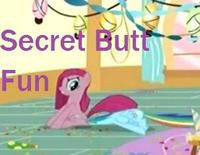 Secret Butt Fun