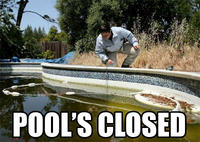 Pool's Closed