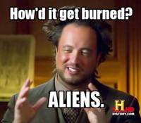How'd It Get Burned?