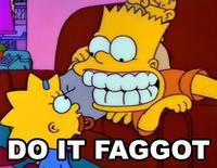 Do It Faggot