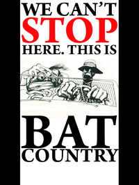 We Can't Stop Here, This is Bat Country
