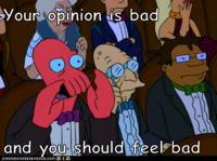 Your Music's Bad and You Should Feel Bad