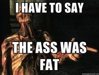 The Ass Was Fat / Arthur Sees A Fat Ass