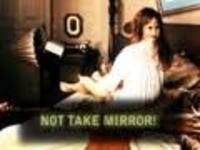 NOT TAKE MIRROR!