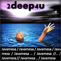 2deep4u