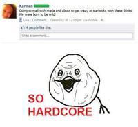 SO HARDCORE