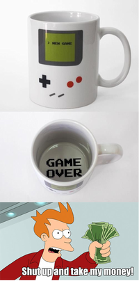 Shut Up And Take My Money!
