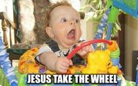 Jesus Take The Wheel