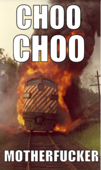 Choo Choo Motherfucker