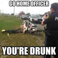 Go Home, You Are Drunk