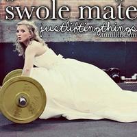 Swole / Swoll