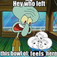 I Know That Feel Bro