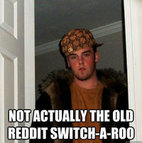 The Old Reddit Switch-a-roo