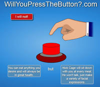Will You Press The Button?