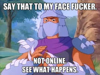 Say That To My Face Not Online