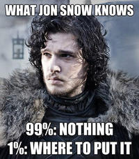 You Know Nothing, Jon Snow