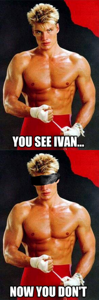 You See Ivan...