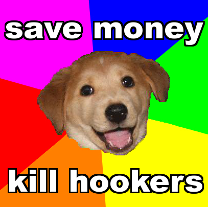 advicedog12-killhookers.png