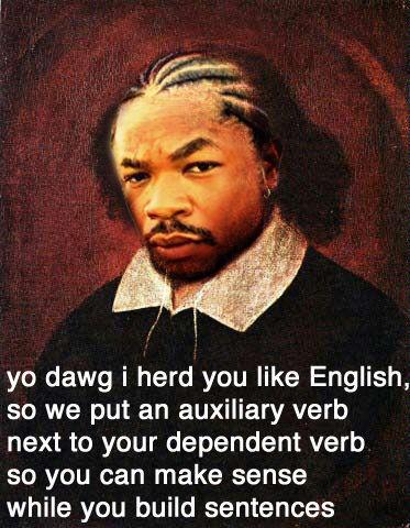 Yo_dawg_i_herd_u_like_english.jpg