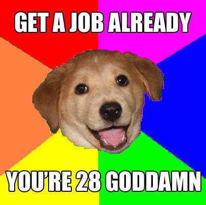 Advice_dog_get_a_job.jpg