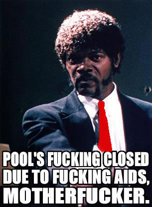 Pool__s_Closed_by_jimmyhotpants.jpg
