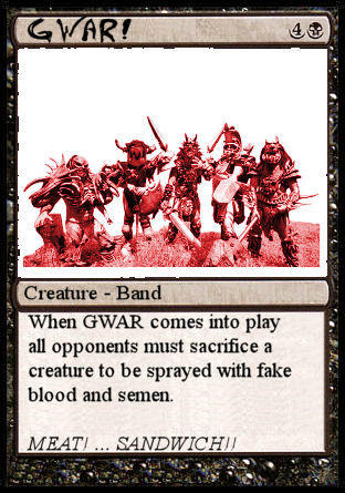 GWAR_Magic_Card_by_Enduring_Gundam.jpg