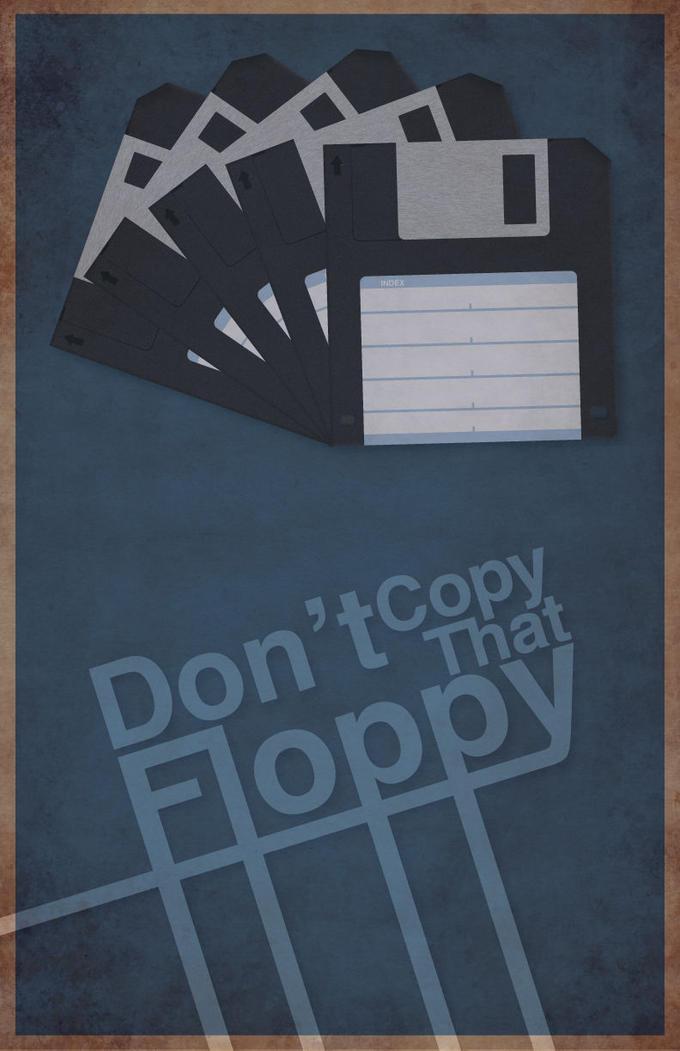 Don__t_Copy_That_Floppy_by_MasterC88.jpg