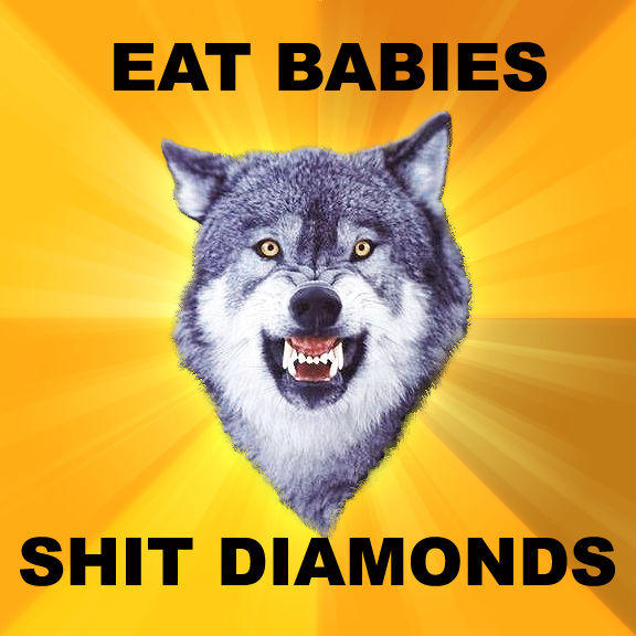 EAT_BABIES_SHIT_DIAMONDS.jpg