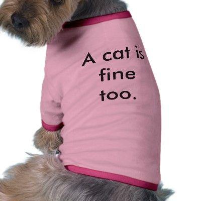 a_cat_is_fine_too_dog_shirt-p15598910006177365622hfo_400.jpg