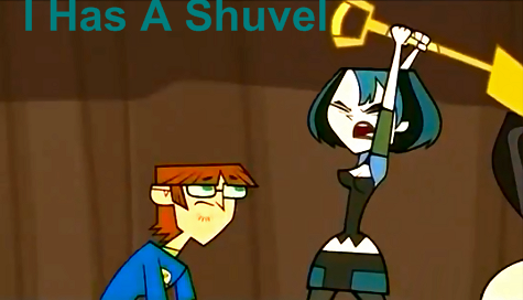 I_has_a_shuvel.png