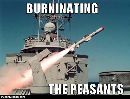 political-pictures-burninating-peasants-missile.jpg