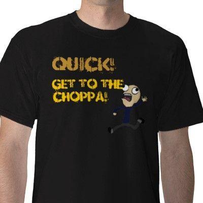 get_to_the_choppa_tshirt-p235236476787292226qrdq_400.jpg