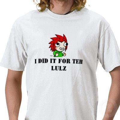 for_the_lulz_tshirt-p235988963684480047q6yv_400.jpg