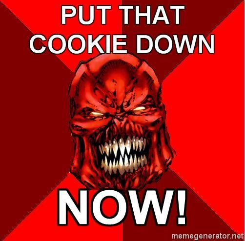 Raging-Atrocitus-PUT-THAT-COOKIE-DOWN-NOW.jpg
