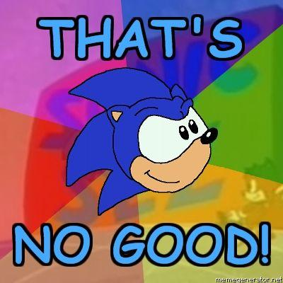Sonic-Sez-THATS-NO-GOOD_1_.jpg