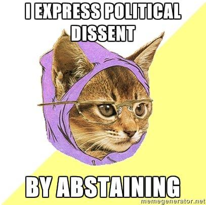 Hipster_Kitty_-_I_express_political_dissent_by_abstaining.jpg